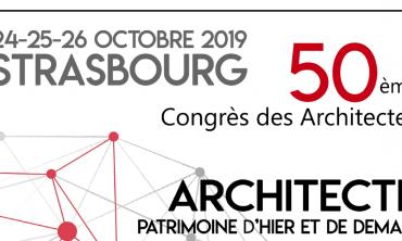 50e congrès des architectes – Architectes : Patrimoine d'hier et de demain